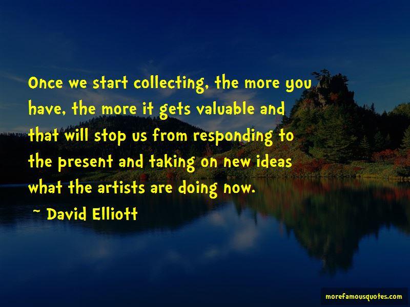 David Elliott Quotes