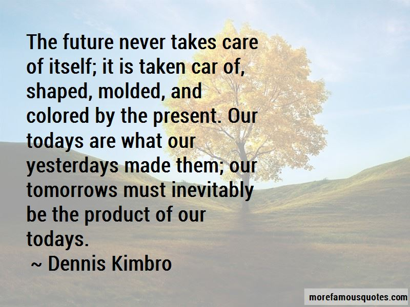 Dennis Kimbro Quotes Pictures 4