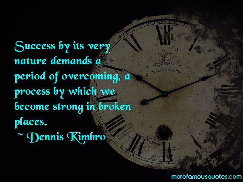 Dennis Kimbro Quotes