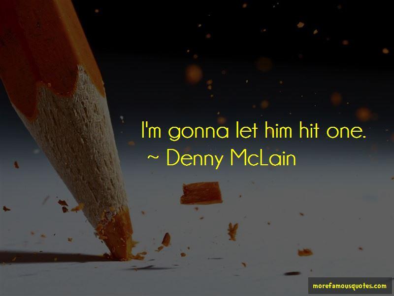 Denny McLain Quotes
