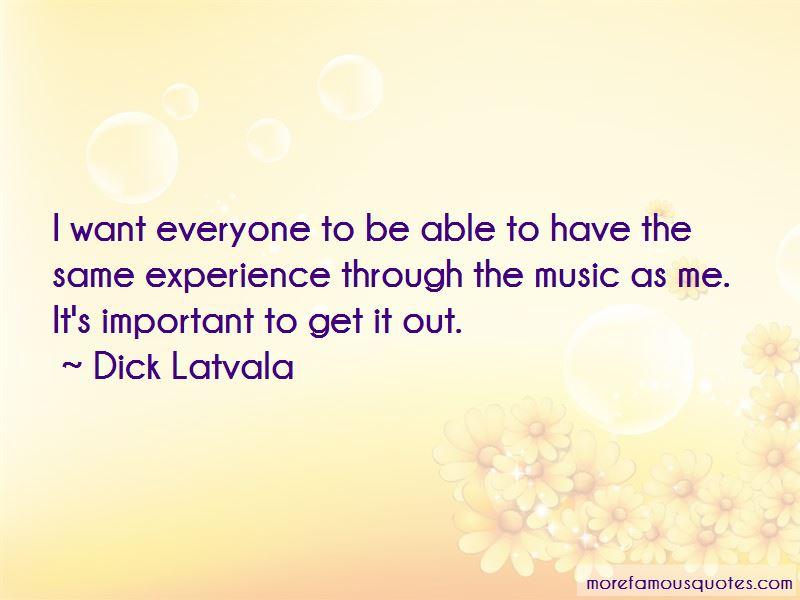 Dick Latvala Quotes Pictures 4