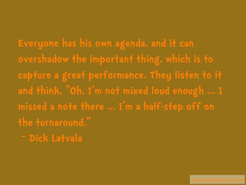 Dick Latvala Quotes