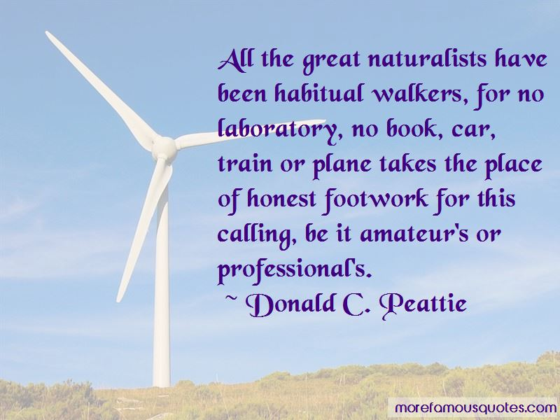 Donald C. Peattie Quotes Pictures 4