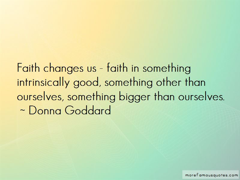 Donna Goddard Quotes Pictures 3