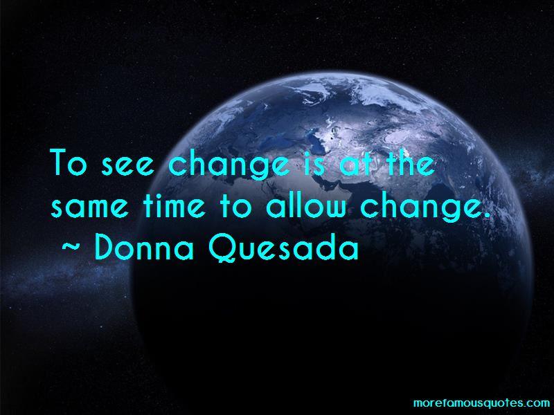 Donna Quesada Quotes Pictures 3