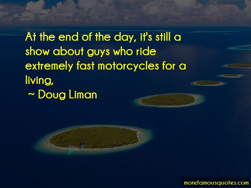 Doug Liman Quotes Pictures 2