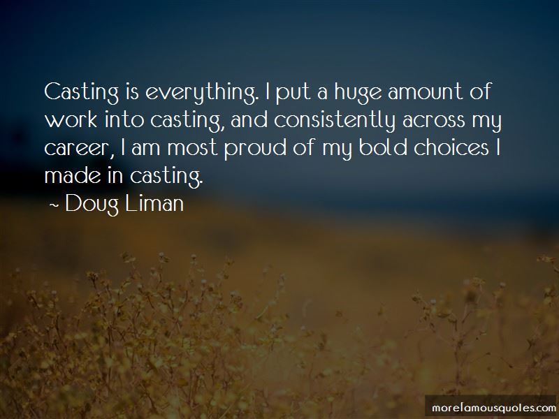 Doug Liman Quotes Pictures 3