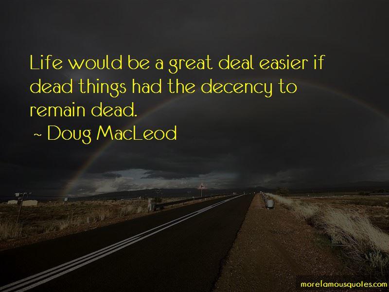 Doug MacLeod Quotes Pictures 3