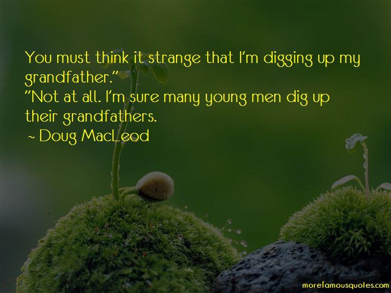Doug MacLeod Quotes
