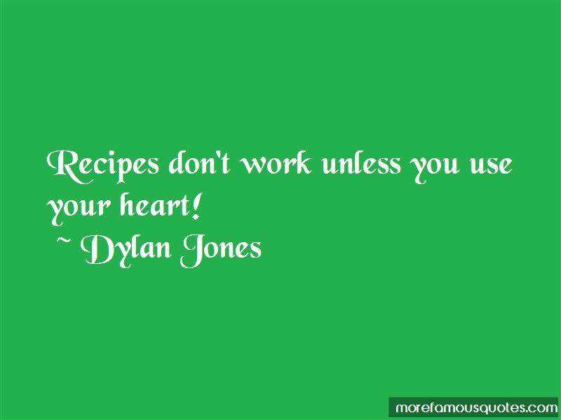 Dylan Jones Quotes