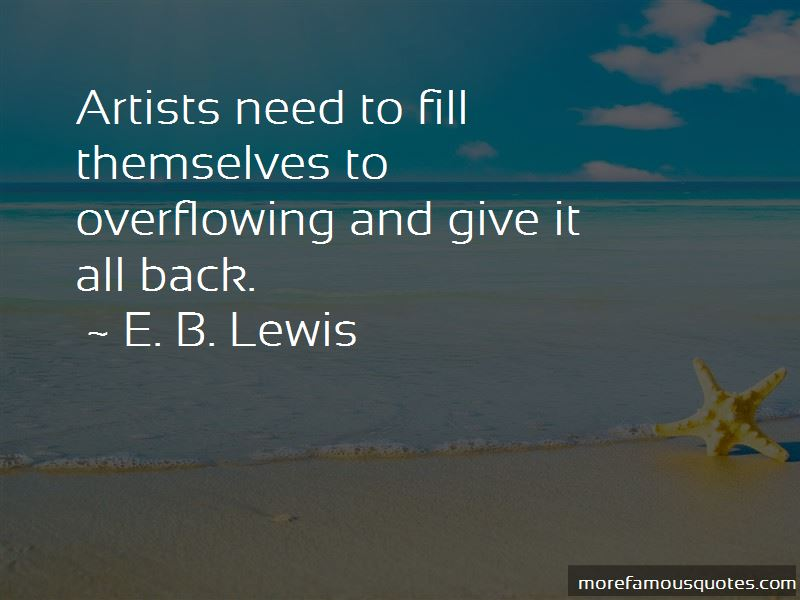 E. B. Lewis Quotes Pictures 2