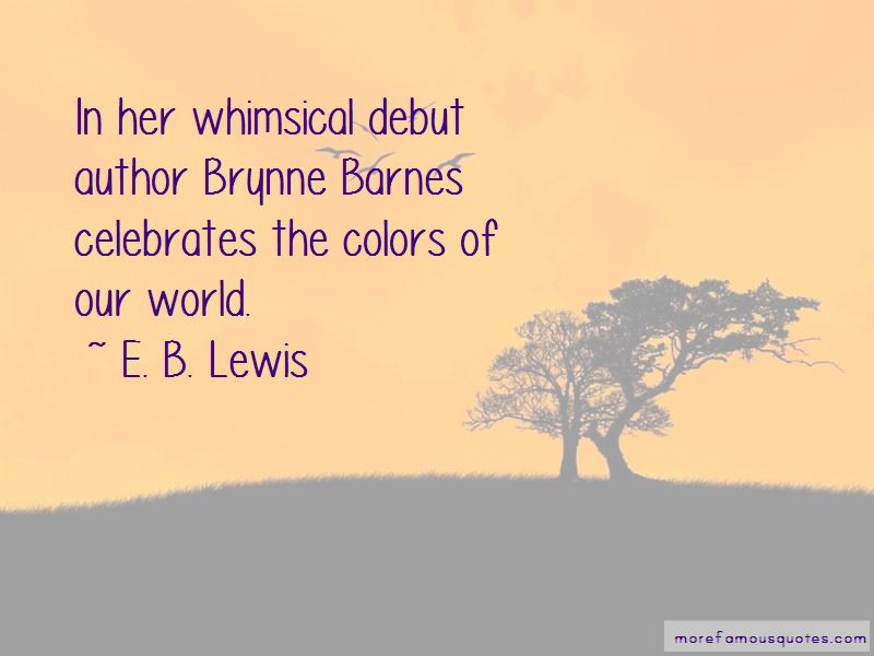 E. B. Lewis Quotes