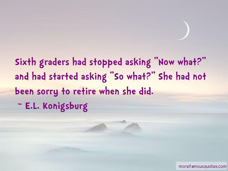 E.L. Konigsburg Quotes Pictures 3