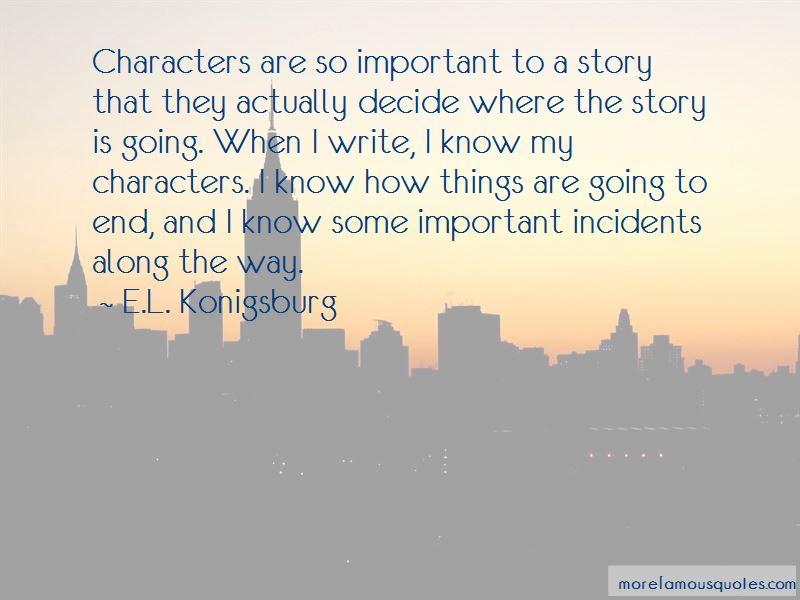 E.L. Konigsburg Quotes