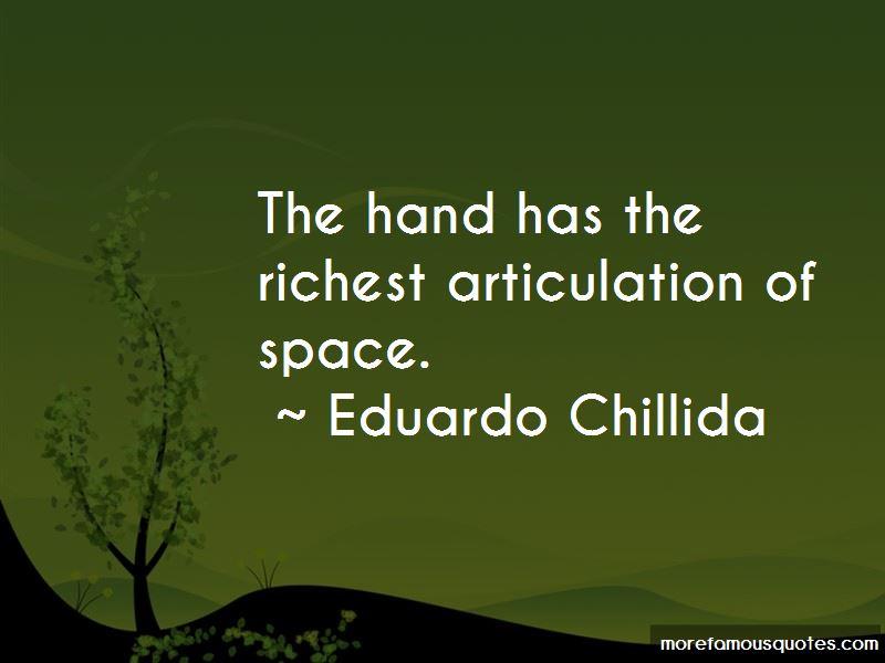 Eduardo Chillida Quotes Pictures 3