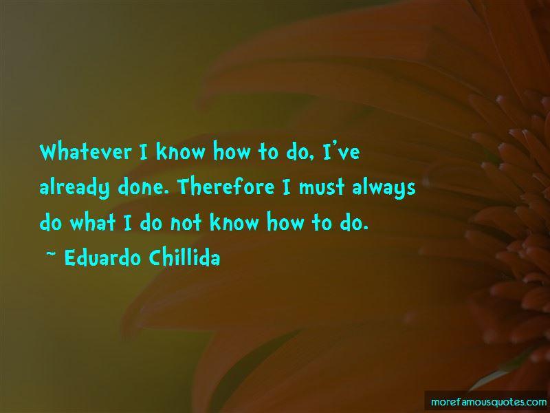 Eduardo Chillida Quotes Pictures 4