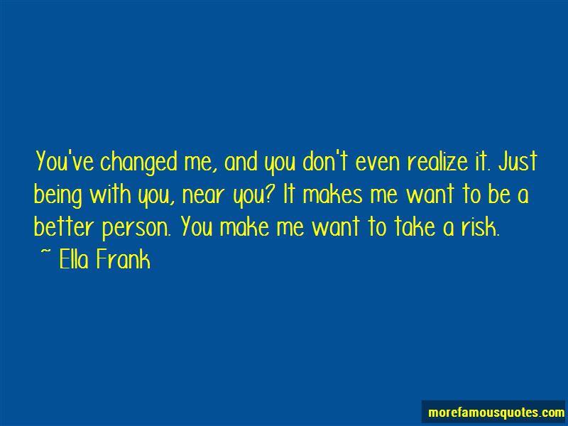 Ella Frank Quotes