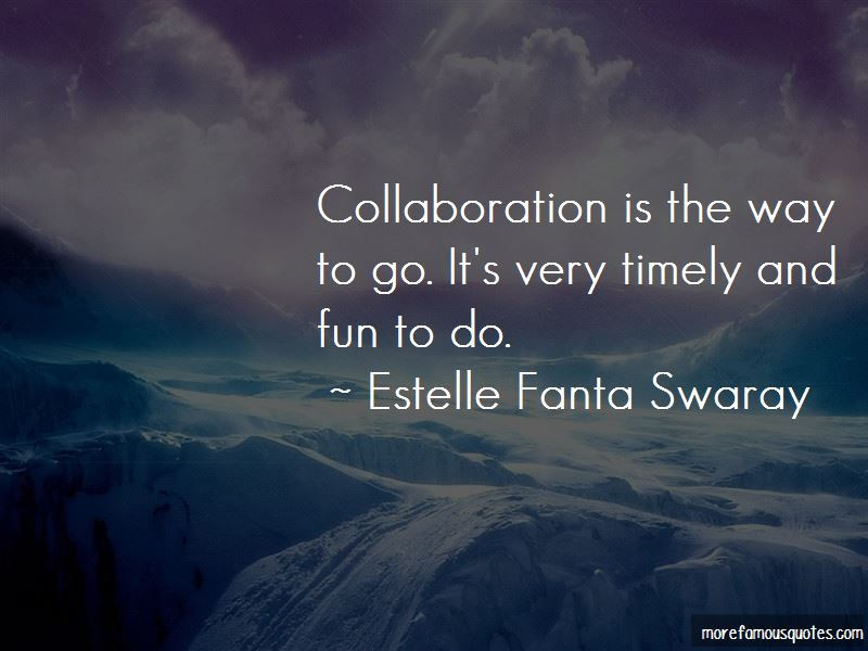 Estelle Fanta Swaray Quotes Pictures 3
