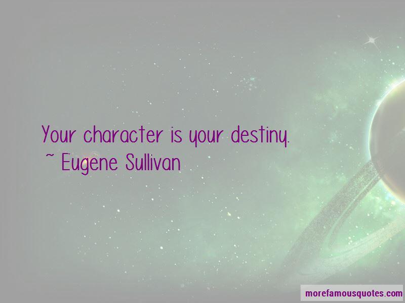 Eugene Sullivan Quotes