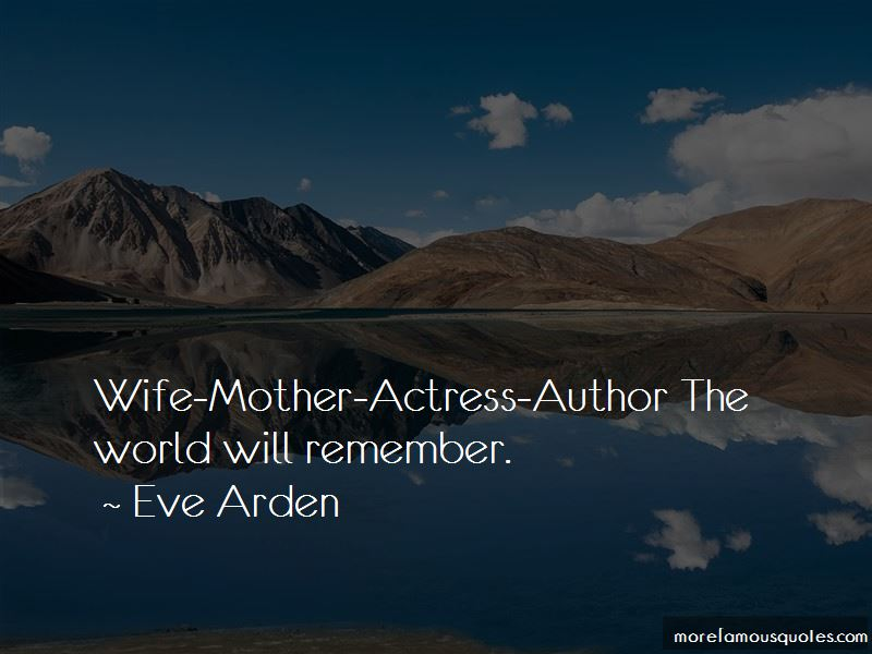 Eve Arden Quotes Pictures 3
