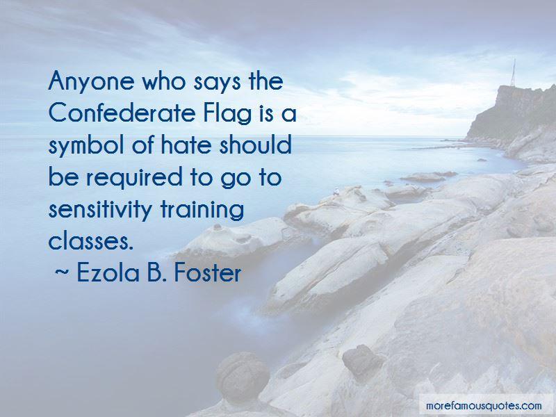 Ezola B. Foster Quotes