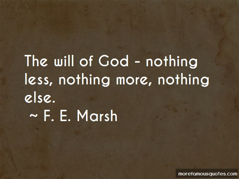 F. E. Marsh Quotes Pictures 4