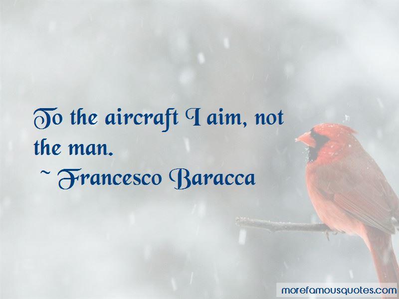 Francesco Baracca Quotes