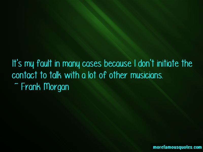 Frank Morgan Quotes Pictures 2