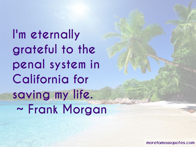 Frank Morgan Quotes Pictures 3