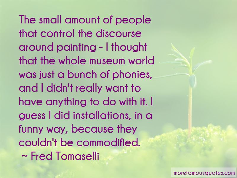 Fred Tomaselli Quotes Pictures 3