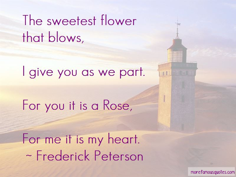 Frederick Peterson Quotes