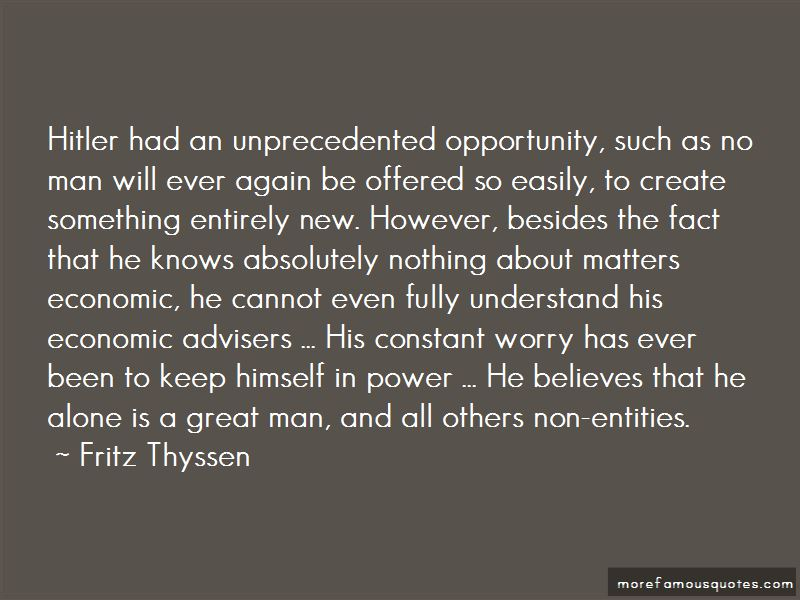Fritz Thyssen Quotes