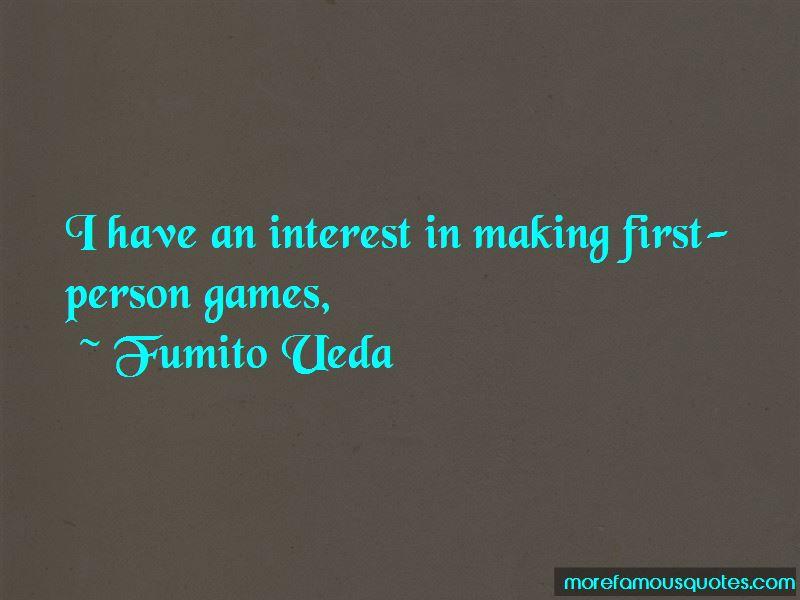 Fumito Ueda Quotes Pictures 2