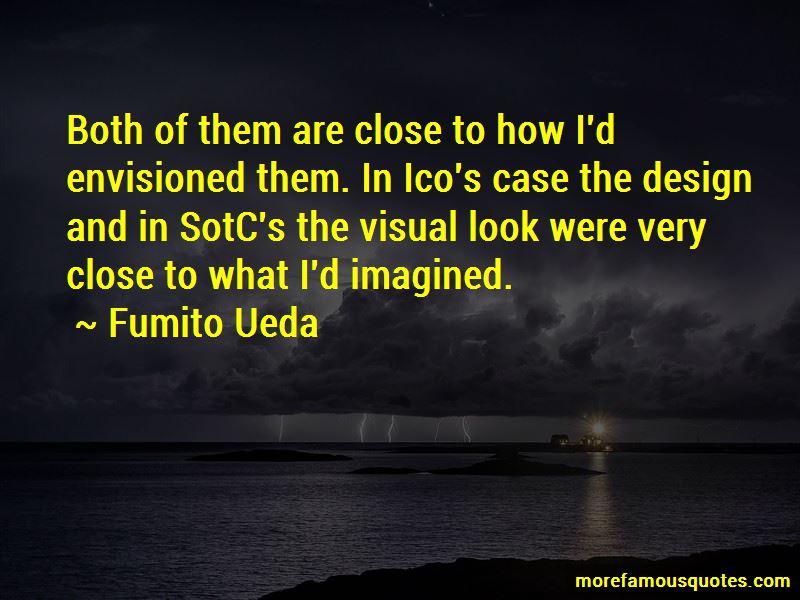 Fumito Ueda Quotes Pictures 3