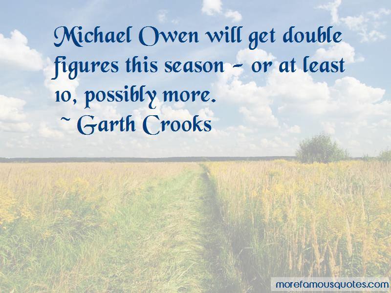Garth Crooks Quotes