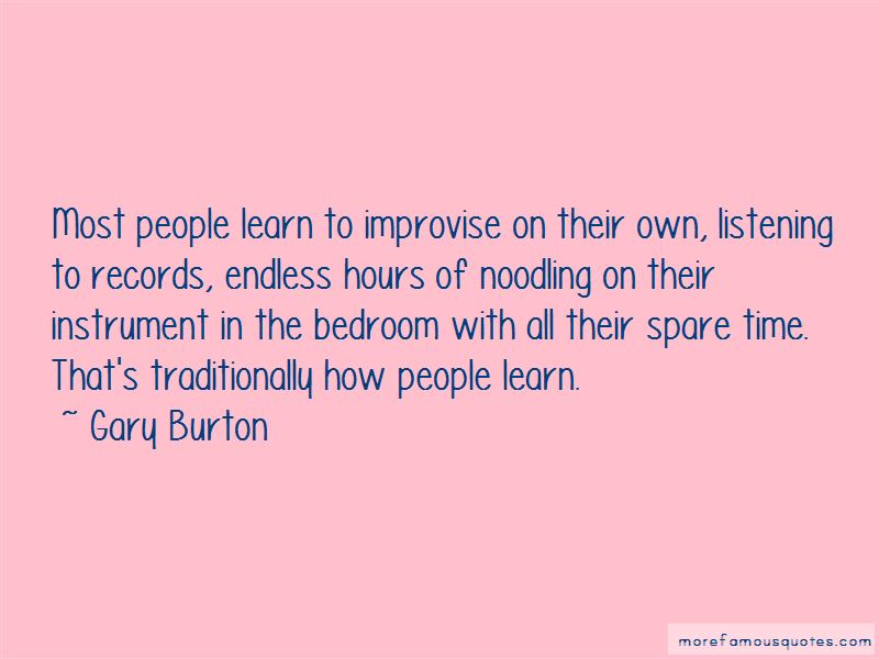 Gary Burton Quotes
