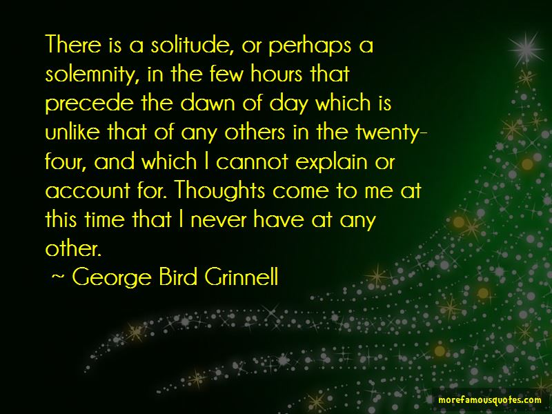 George Bird Grinnell Quotes Pictures 2