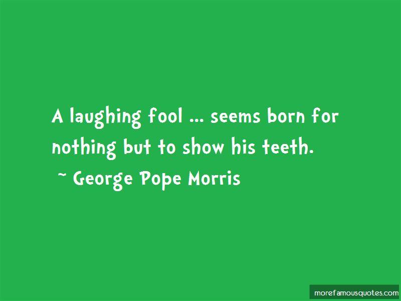 George Pope Morris Quotes Pictures 2