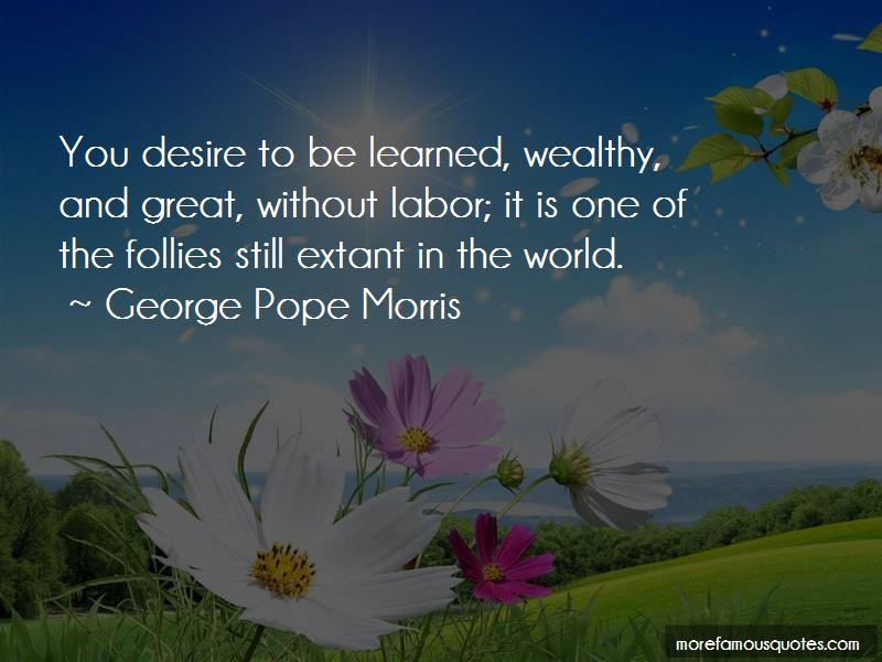 George Pope Morris Quotes Pictures 3