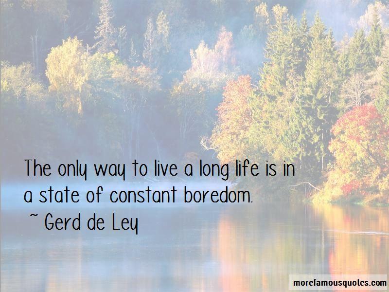 Gerd De Ley Quotes Pictures 3