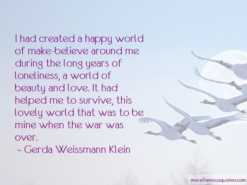Gerda Weissmann Klein Quotes