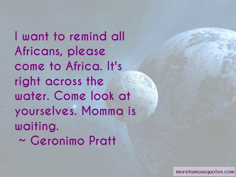 Geronimo Pratt Quotes