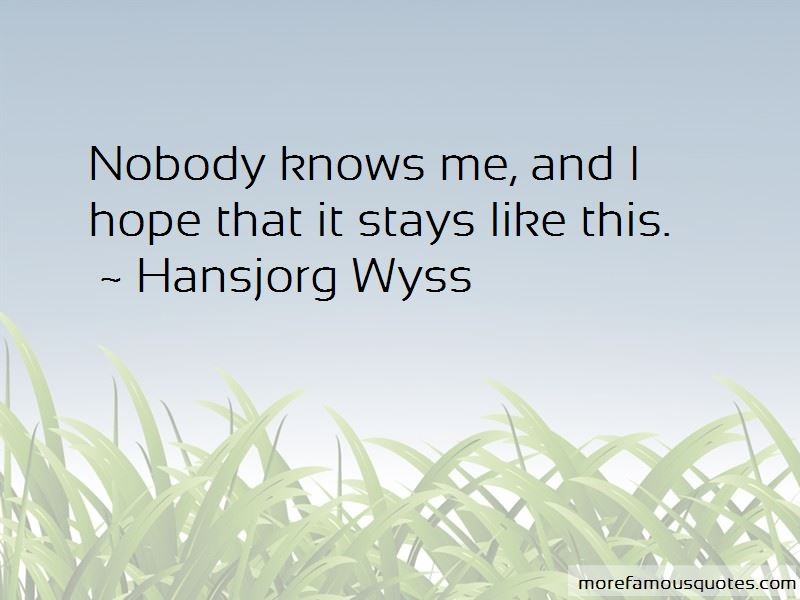 Hansjorg Wyss Quotes Pictures 2