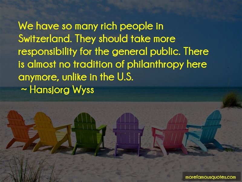 Hansjorg Wyss Quotes Pictures 3