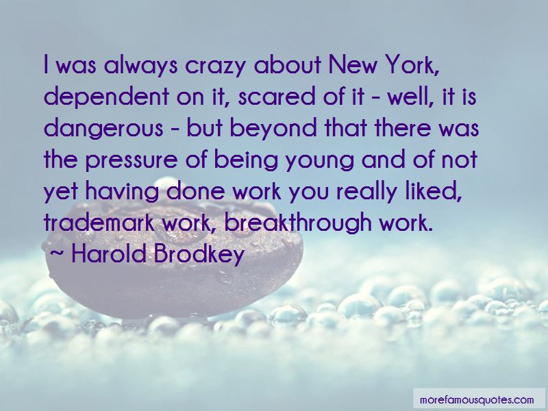 Harold Brodkey Quotes Pictures 2