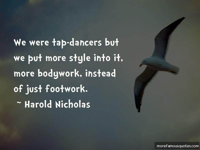 Harold Nicholas Quotes Pictures 2