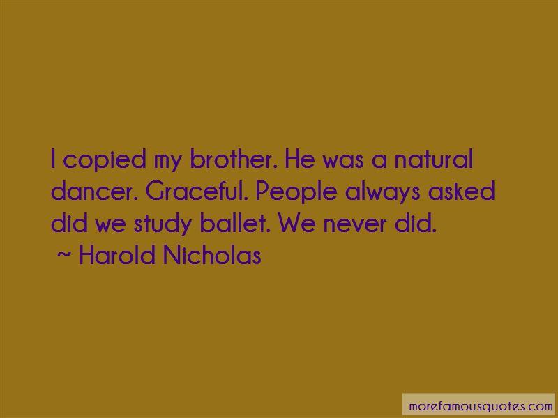 Harold Nicholas Quotes