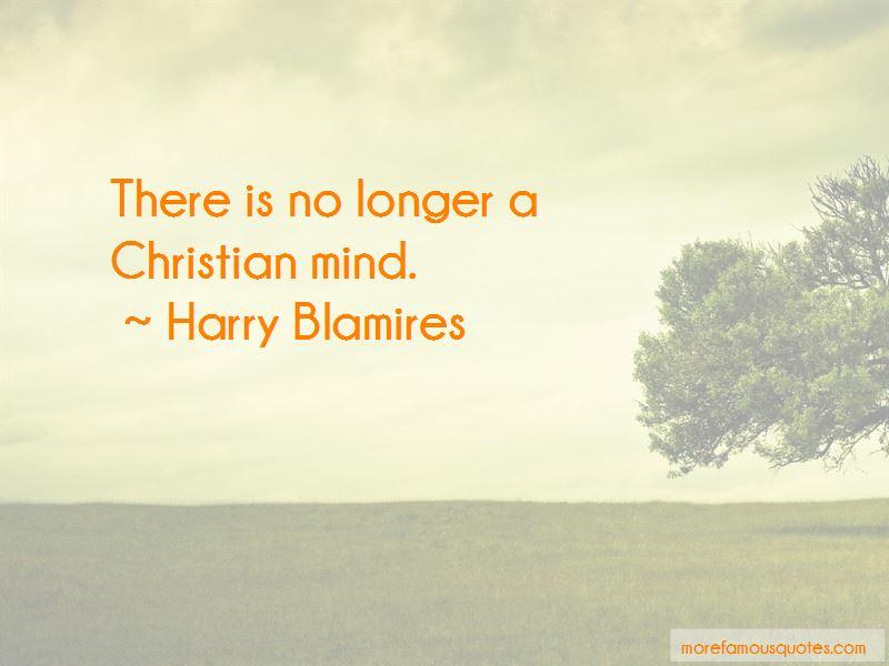 Harry Blamires Quotes Pictures 3
