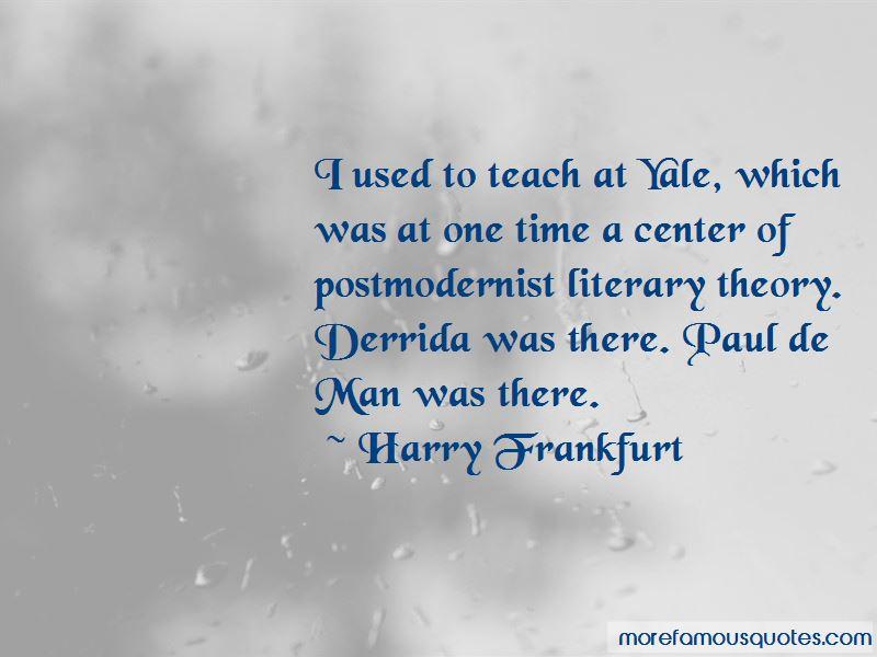 Harry Frankfurt Quotes Pictures 3