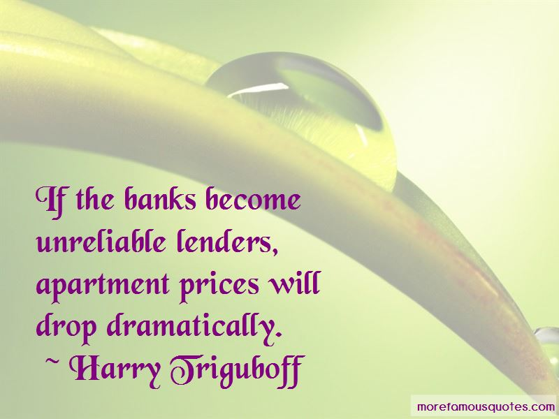 Harry Triguboff Quotes Pictures 2